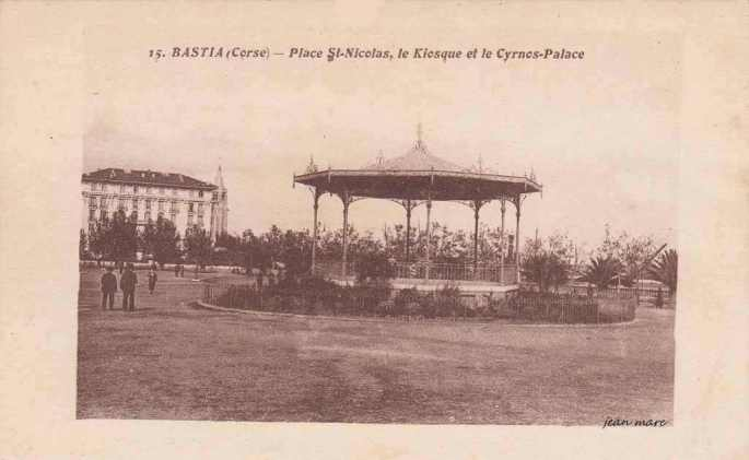 Bastia-Place-Saint-Nicolas-Le-Kiosque-et-le-Cyrnos-Palace lacorsedantan.com