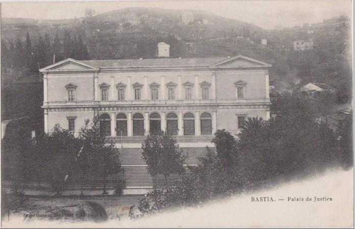 BASTIA,en 1900,tribunal,palais de justice.jpg